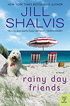 Rainy Day Friends: A Novel (The Wildstone Series Book 2) by [Jill Shalvis]