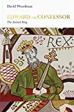 Edward the Confessor: The Sainted King (Penguin Monarchs)
