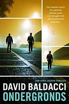 Ondergronds (Amos Decker) van [David Baldacci, Jolanda te Lindert]