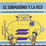 El submarino y la red (Fuera de colección)