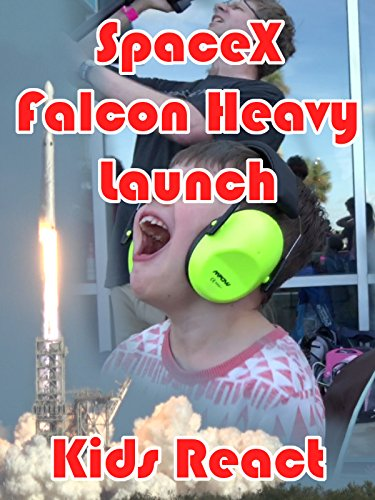 Clip: SpaceX Falcon Heavy Launch - Kids Reaction