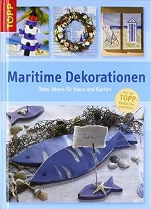 Maritime Dekorationen: Deko-Ideen für Haus und Garten