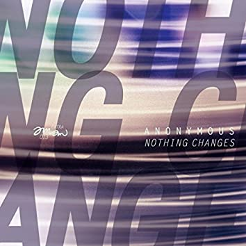 Nothing Changes EP