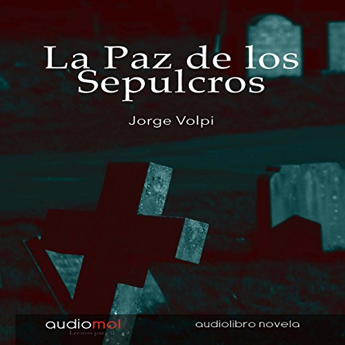 La paz de los sepulcros [The Peace of the Grave] audiobook cover art