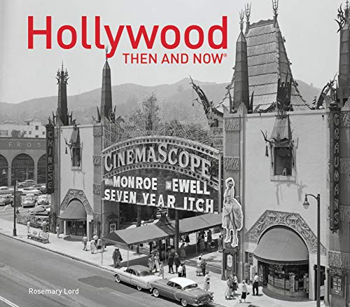 Hollywood: Then & Now