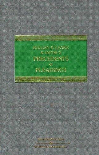 Bullen & Leake & Jacob's Precedents of Pleadings