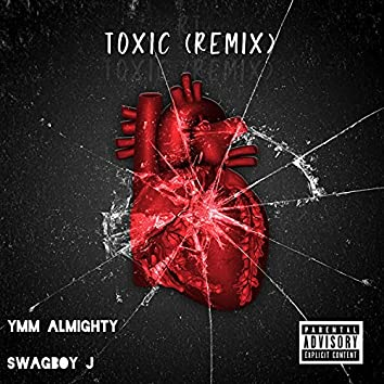 TOXIC (Remix)
