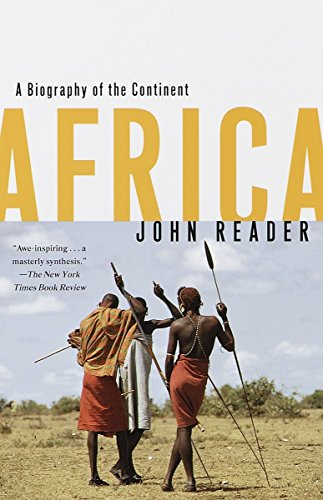 Compare Textbook Prices for Africa: A Biography of the Continent  ISBN 9780679738695 by Reader, John