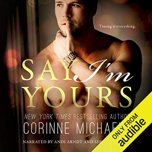 Say I'm Yours audiobook cover art