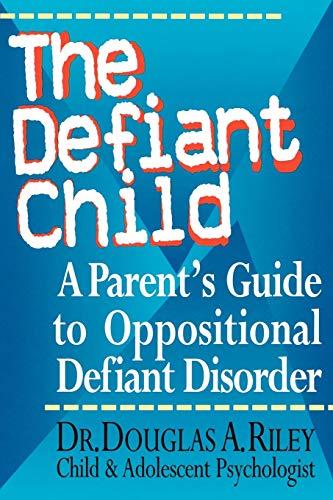 The Defiant Child: A Parent