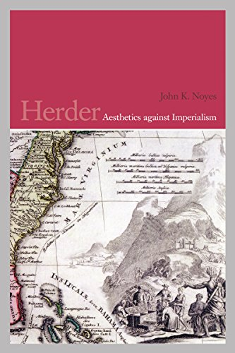 Herder: Aesthetics against Imperialism (German and European Studies Book 21) (English Edition)