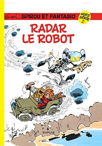 Spirou Hors-Série, tome 2 : Radar le robot