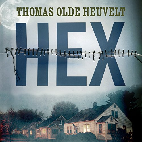 Hex                   By:                                                                                                                                 Thomas Olde Heuvelt                               Narrated by:                                                                                                                                 Jeff Harding                      Length: 14 hrs and 21 mins     1,213 ratings     Overall 3.9