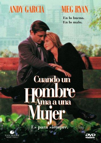 Cuando Un Hombre Ama A Una Mujer [DVD]
