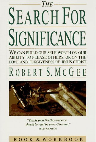 The Search for Significance by Robert S. McGee (1990-02-03)