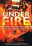 Under Fire: Britain's Fire Service at War