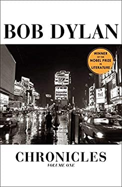 By Bob Dylan - Chronicles: Volume One (1st Edition) (9.5.2004)