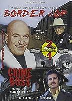 Border Cop/Crime Boss