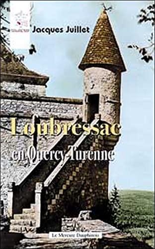 Loubressac En Quercy Turenne Jacques Juillet