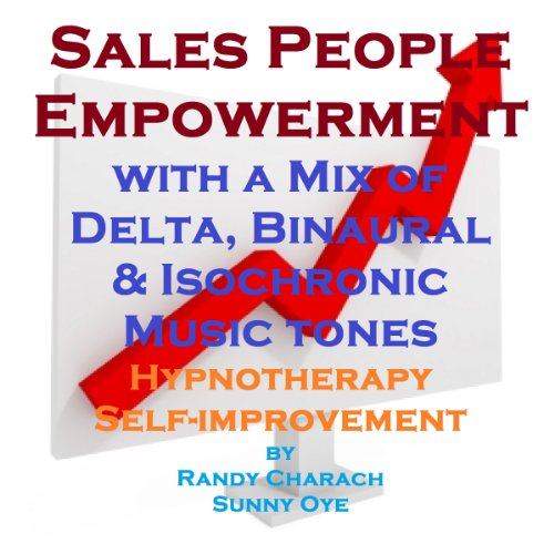 Salespeople Empowerment - with a Mix of Delta Binaural Isochronic Tones audiobook cover art