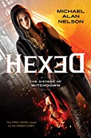 Hexed: The Sisters of Witchdown 1633880567 Book Cover