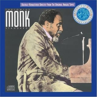 Standards by Thelonious Monk (2004-10-27)