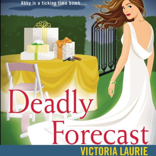 Deadly Forecast audiobook cover art