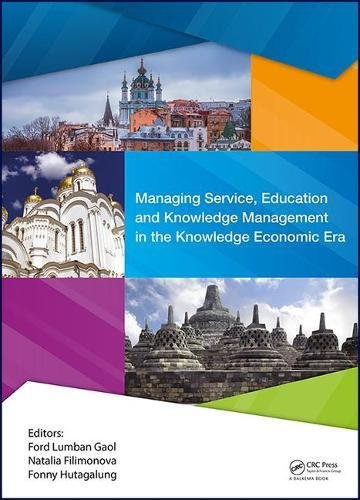Managing Service, Education and Knowledge Management in the Knowledge Economic Era: Proceedings of the Annual International Conference on Management ... & Vladimir State University, Vladimir, Russia
