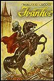 Ivanhoe: unabridged & original edition (English Edition)