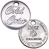 Cold Coin, 1 Piece