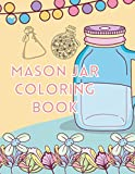 Mason jar coloring book, ready to colour 80 pages: Making glass container colouring : positive activity for children's mood