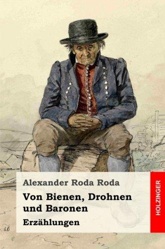 Von Bienen, Drohnen und Baronen: Erzählungen