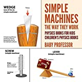 Simple Machines: The Way They Work - Physics Books for Kids | Children's