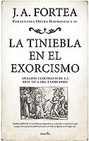 La tiniebla en el exorcismo/ The Darkness in the Exorcism