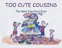 Too Cute Cousins: The Best Fun-Fort Ever