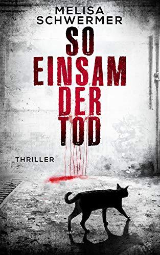 So einsam der Tod: Thriller (Fabian Prior 5)