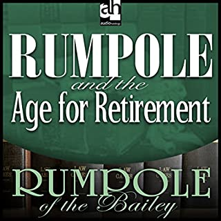 Rumpole and the Age for Retirement audiobook cover art