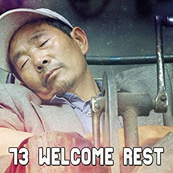 73 Welcome Rest