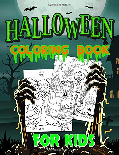 Halloween Coloring Book For Kids: Spooky Coloring Book for Kids Scary Halloween Monsters, Witches and Ghouls Coloring Pages for Kids to Color, Hours Of Fun Guaranteed!