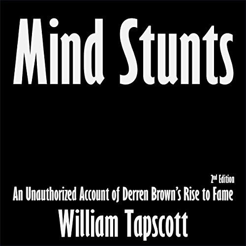Mind Stunts: An Unauthorized Account of Derren Brown's Rise to Fame Titelbild