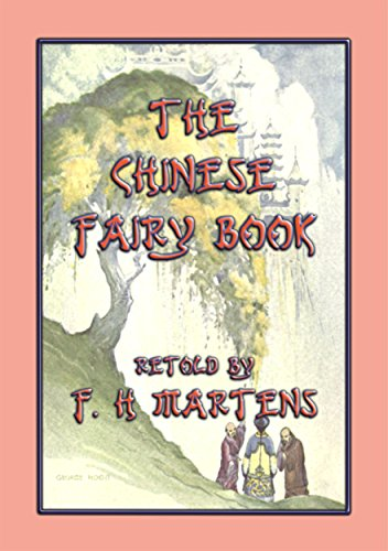 THE CHINESE FAIRY BOOK - 73 children's stories from China (English Edition)
