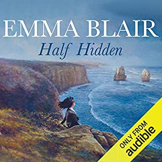 Half Hidden                   By:                                                                                                                                 Emma Blair                               Narrated by:                                                                                                                                 Leonie Mellinger                      Length: 12 hrs and 28 mins     3 ratings     Overall 4.3