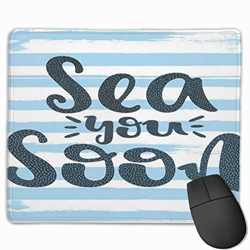 Niedliches Gaming-Mauspad, Schreibtisch-Mauspad, kleine Mauspads für Laptop-Computer, Mausmatte, die Meer sagt, dass Sie bald Phrase auf Pinsel gemalten horizontalen Streifen auf Weißblau und Anthrazi