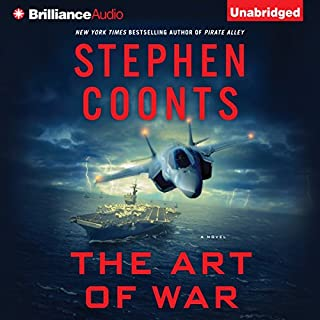 The Art of War     Tommy Carmellini Series, Book 6              By:                                                                                                                                 Stephen Coonts                               Narrated by:                                                                                                                                 Eric G. Dove                      Length: 13 hrs and 3 mins     341 ratings     Overall 4.5