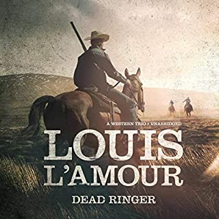Dead Ringer     A Western Trio              By:                                                                                                                                 Louis L'Amour                               Narrated by:                                                                                                                                 Lloyd James                      Length: 6 hrs and 36 mins     Not rated yet     Overall 0.0