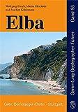 Elba: Geologie, Struktur, Exkursionen und Natur (Sammlung geologischer Führer) by Wolfgang Frisch (2008-01-23) - Wolfgang Frisch;Martin Meschede;Joachim Kuhlemann