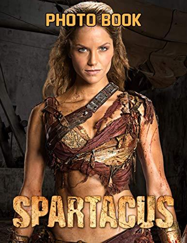 Spartacus Photo Book: Spartacus Exclusive Unique Image Book Books For Adult