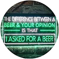 Difference is I Asked For a Beer Bar Dual Color LED看板 ネオンプレート サイン 標識 白色 + 緑色 300 x 210mm st6s32-i3513-wg