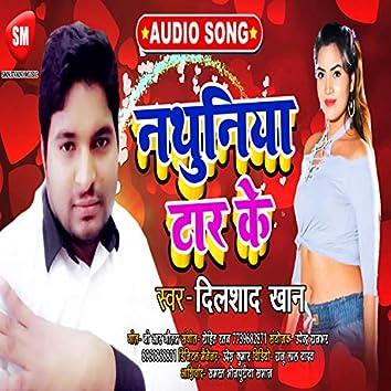 Nathuniya Tar Ke (Bhojpuri Song)