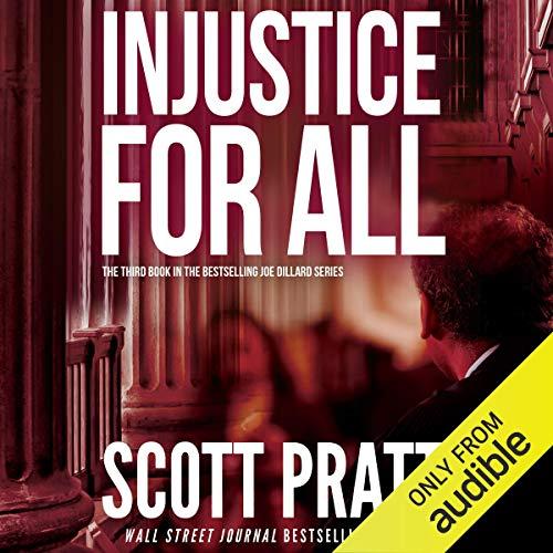 Injustice for All: Joe Dillard, Book 3